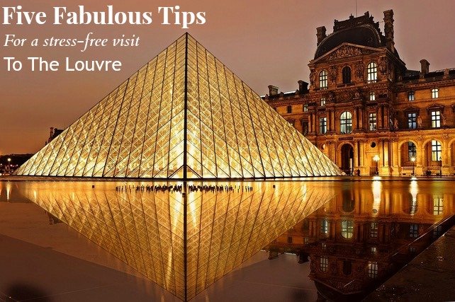 5 Tips For Visiting The Louvre