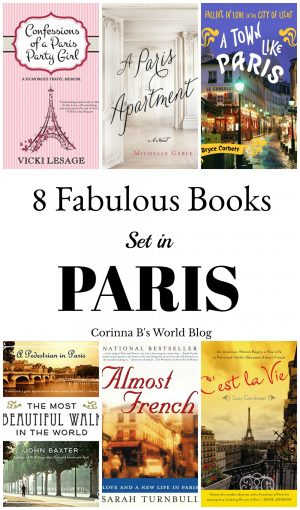 Essential reading before traveling to Paris! 8 wonderful books set in the city of light