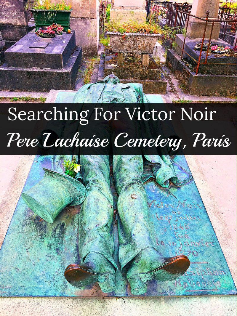 Pere Lachaise, Paris Travel Tips, Victor Noir