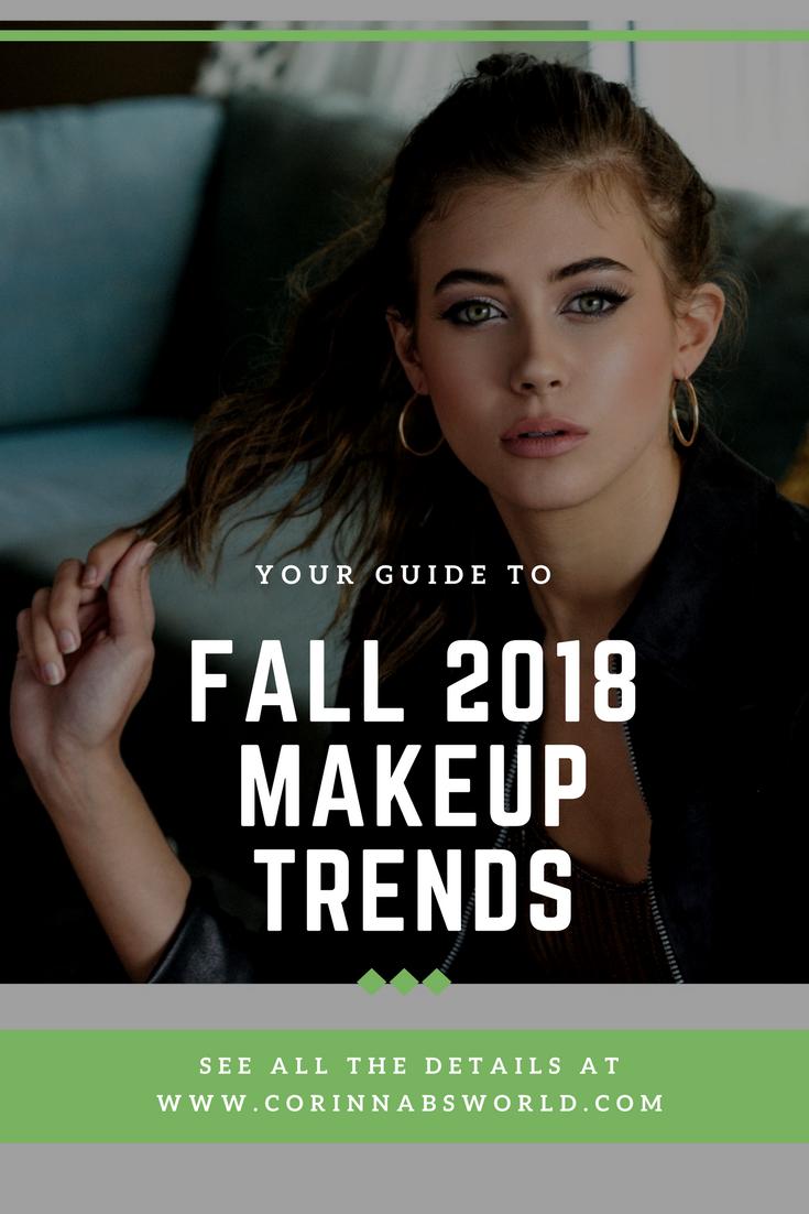 Fall 2018 Makeup Trends Luca Magazine