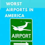 best and worst airports in America