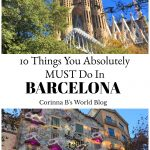 10 Things You Absolutely MUST Do In Barcelona