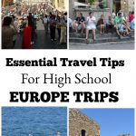Travel Tips For School Europe Trips