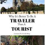 Traveler vs Tourist