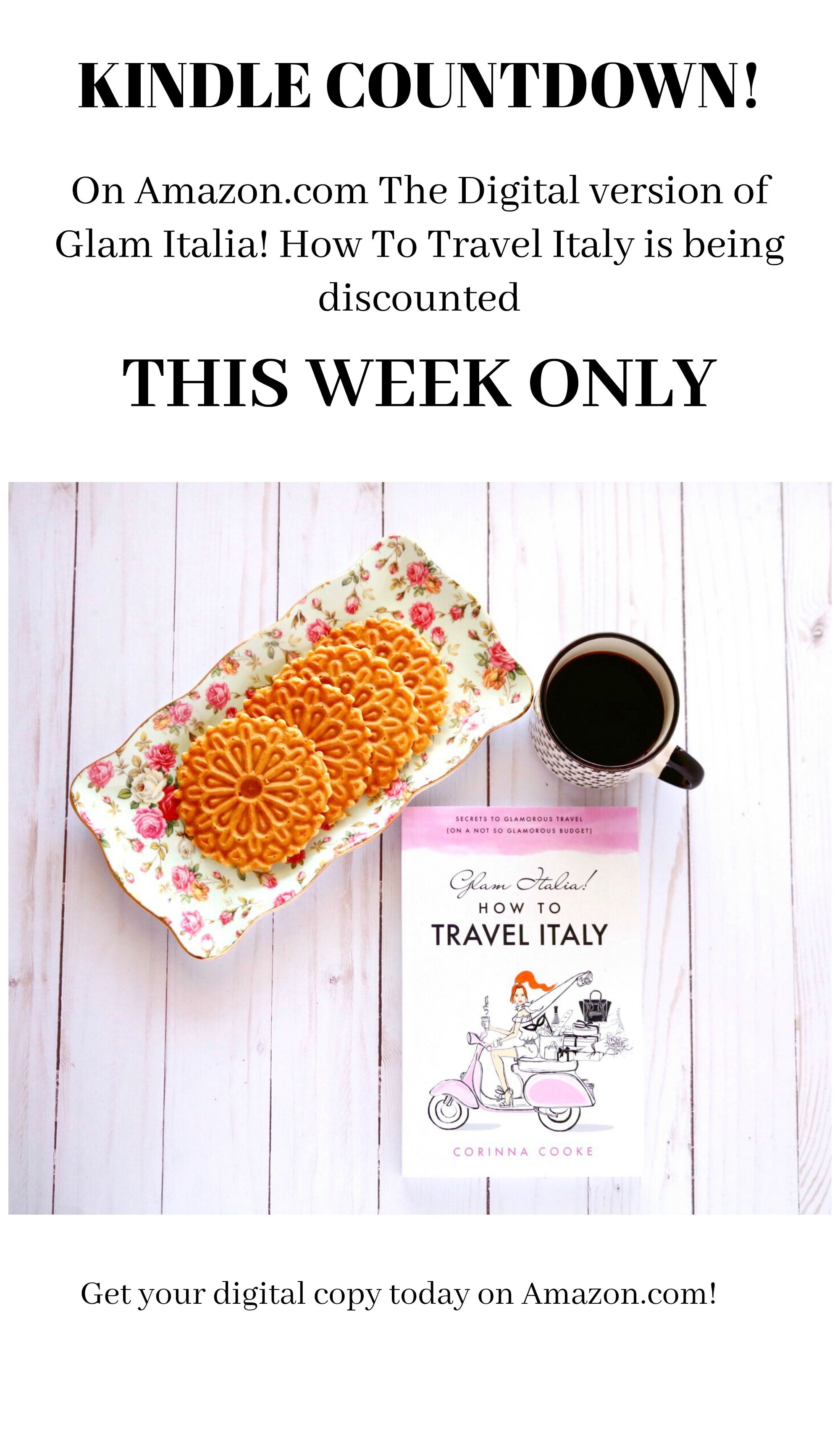 Glam Italia! How To Travel Italy is available this week on the Kindle Countdown. Starting at $1.99 it will go up in price by $1 per day until Friday. On Saturday it will be back at its normal price of $9.95. All you need to do is download the Kindle App to your smartphone or tablet and the book will automatically be stored there. You won't lose space or data on your device. Happy reading!