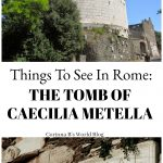 The Tomb of Caecilia Metella on the Appian Way in Rome
