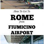 How to get from Rome Fiumicino Airport into the city. 7 options for the weary traveler