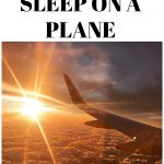 Tips you need to know to help you sleep on a plane