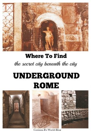 where to find underground rome, the city below the city
