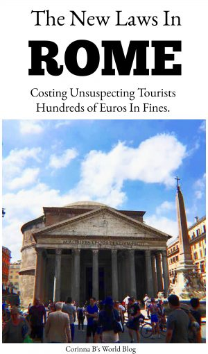 New laws in Rome are costing unsuspecting tourists hundreds of euros in fines
