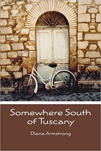Somewhere South of Tuscany by Karen Swan