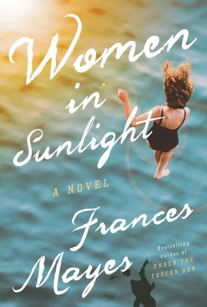 Women in Sunlight by Frances Mayes