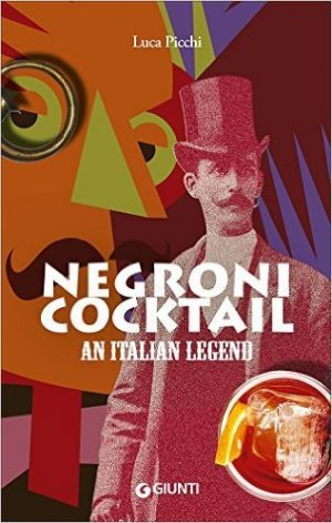 Book about the Negroni cocktail in Florence