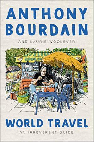 Anthony Bourdain travel books