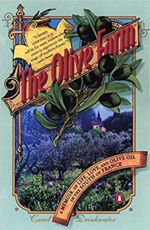 Books set in the south of france. The Olive Farm by Carol Drinkwater