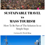 Sustainable Travel vs Mass Tourism